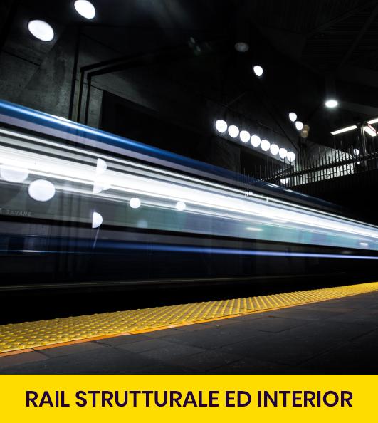 Rail strutturale e interior